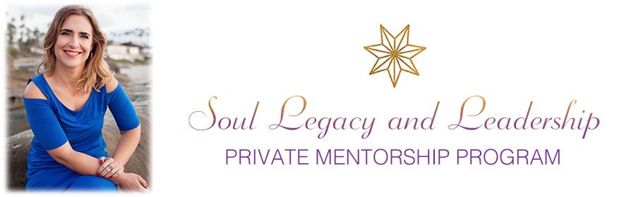 Soul Legacy and Leadership PRIVATE MENTORSHIP PROGRAM